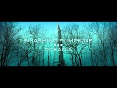 The Smashing Pumpkins - Oceania (2012) - Album Review [HD]