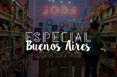 Buenos Aires || Parte 2: Lugares para visitar