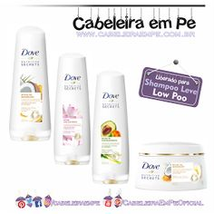 Dove Nutritive Secrets (Seleção de produtos liberados para Low Poo)