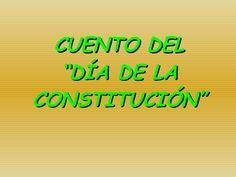 """CUENTO DEL """"DÍA DE LA CONSTITUCIÓN"""" Constitution, Holidays And Events, Leo, Education, Paper, Constitution Day, Preschool Songs, Teacher Notebook, Kids"""