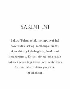 42 Trendy quotes indonesia islam allah 42 Trendy q Quotes Rindu, Allah Quotes, Quran Quotes, Words Quotes, Best Quotes, Motivational Quotes, Quotes About Allah, Truth Quotes, Funny Quotes