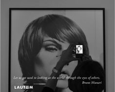 """""""Let us get used to looking at the world through the eyes of others"""".Bruno Munari. www.lautemshop.com"""