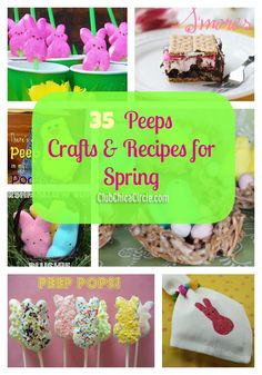 35 Amazing Peeps Craft & Recipe Ideas for Spring  www.clubchicacircle.com