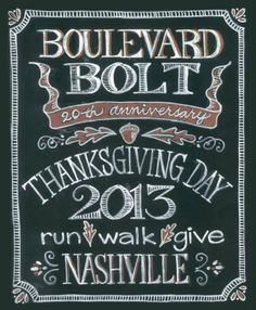 November 28th, 20th Anniversary of The Boulevard Bolt 8 a.m. Belle Meade Blvd $35/person (if purchased by Nov 18th), $45 (if purchased by Nov 27th), $65 (day of race)