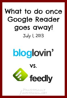 Google Reader Alternatives: BlogLovin' and Feedly | Practically Functional
