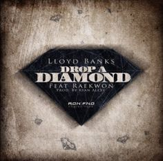 """Music: Lloyd Banks Ft. Raekwon """"Drop a Diamond""""- http://getmybuzzup.com/wp-content/uploads/2013/10/lloyd-banks.jpg- http://getmybuzzup.com/music-lloyd-banks-ft-raekwon-drop-a-diamond/-  Lloyd Banks Ft. Raekwon """"Drop a Diamond"""" Here's a new banger from Lloyd Banks featuring Raekwon titled """"Drop A Diamond.""""   Let us know what you think in the comment area below. Liked this post? Subscribe to myRSS feedand get loads more!"""""""