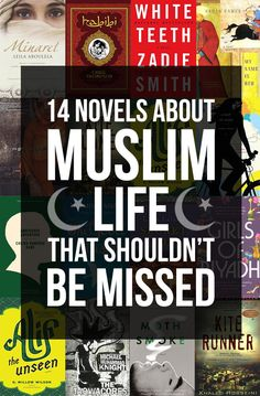 (via 14 Novels About Muslim Life That Shouldn't Be... - Catapult