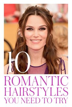 10 Romantic Hairstyles to Try: Click through to learn how to copy the prettiest hair looks ever (including Keira Knightley, above) for your wedding, date night, or every day. | allure.com