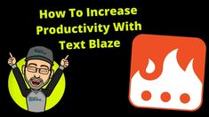 How To Increase Productivity With Text Blaze Increase Productivity, Marketing