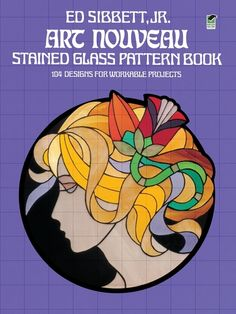 """Read """"Art Nouveau Stained Glass Pattern Book"""" by Ed Sibbett Jr. available from Rakuten Kobo. Stained glass workers will welcome this book containing 104 authentic Art Nouveau patterns newly rendered by Ed Sibbett,. Stained Glass Designs, Stained Glass Projects, Stained Glass Patterns, Stained Glass Art, Motifs Art Nouveau, Art Nouveau Pattern, Art Nouveau Design, L'art Du Vitrail, Download Art"""