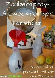 Zauberspray mit oder ohne Thermomix herstellen This magic spray universal cleaner is really a little miracle spray. Made from simple home remedies, it can be used to clean almost the entire household. Recipe and instructions with and without Thermomix: Diy Home Cleaning, House Cleaning Tips, Green Cleaning, Diy Cleaning Products, Cleaning Hacks, Cleaning Supplies, Simple House, Clean House, Belleza Diy