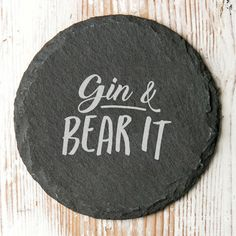A solid slate drinks coaster engraved with a funny play of words, perfect for that gin lover! What better gift to give that Gin fantatic you know. This thoughtful custom made drinks coaster will grace their coffee table or work desk for many years to come and makes a wonderful stocking filler or secret santa present. One of our rustic edge coasters will brighten your bestie's day instantly with its encouraging saying and is a thoughtful and unique gift for any occasion. Crafted from a single pie