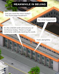 A Humorous Webcomic Of Life In China, Told Through Digital Map Screenshots  By Loke Shi Ying, 24 May 2014 Subscribe to DesignTAXI    Share on Facebook   Twitter       Like us on Facebook    A new satire Tumblr blog titled 'Bird's Eye China' has emerged. This blog makes webcomics based on China's almost SimCity-like version of Google Maps.   This site comprises of screenshots taken from Baidu maps, the Chinese equivalent of Google Maps. However, to match its graphical interface, the owner of…