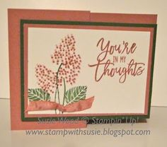 Stampin' Up!- 'Thoughtful Branches' | Stamp with Susie | Bloglovin'