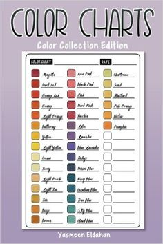 Color Charts: Color Collection Edition: 50 Color Charts to record your color collection all in one place: Amazon.de: Yasmeen H Eldahan: Fremdsprachige Bücher