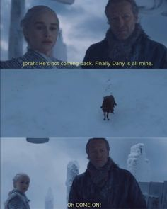 Oh COME ON! Poor Jorah. Game of Thrones.