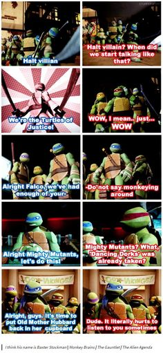 Leo trying to sound cool and Raph is annoyed (and takes the oportunity to mock the fearless leader).