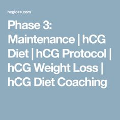 Phase 3: Maintenance | hCG Diet | hCG Protocol | hCG Weight Loss | hCG Diet Coaching