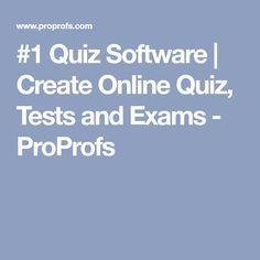 #1 Quiz Software | Create Online Quiz, Tests and Exams - ProProfs