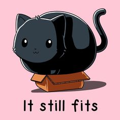 It fits. Get the If It Fits, I Sits (Pink) t-shirt only at TeeTurtle! Cute Animal Drawings, Kawaii Drawings, Cute Drawings, I Love Cats, Crazy Cats, Cute Cats, Animal Memes, Funny Animals, Cute Animals