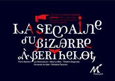 La semaine du Bizarre au théâtre Berthelot | 2012