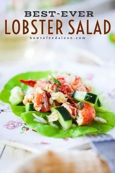 A close-up view of a lobster salad with cucumbers on a green leaf of lettuce on a decorative plate. Frozen Lobster, Fresh Lobster, Crab And Lobster, Lobster Meat, Fish And Seafood, Lobster Rolls, Lobster Recipes, Meat Recipes, Seafood Recipes