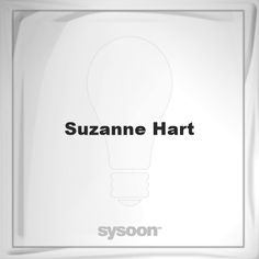 Suzanne Hart: Page about Suzanne Hart #member #website #sysoon #about