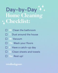 This Day-By-Day Home-Cleaning Checklist Is Going To Change Your Week - Healty fitness home cleaning House Cleaning Checklist, Weekly Cleaning, Cleaning Day, Deep Cleaning, Spring Cleaning, Cleaning Hacks, Cleaning Schedules, Cleaning Lists, Cleaning Solutions