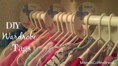 Organize with DIY wardrobe tags! Diy Wardrobe, Coffee Break, Organization, Organizing, Clothes Hanger, Tags, Getting Organized, Coat Hanger, Organisation