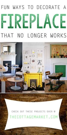Fun Ways to Decorate a Fireplace that No Longer Works! - The Cottage Market #Fireplace, #FireplaceDecorating, #FireplaceDecor