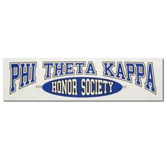 Phi Theta Kappa .... fingers crossed i will be a part of this society this semester