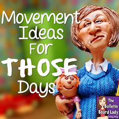 """Mrs. King's Music Class: Movement Ideas for """"Those"""" Days"""