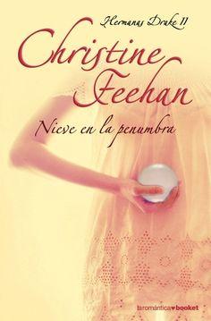 Christine Feehan - Serie Hermanas Drake  2 NIEVE EN LA PENUMBRA