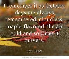 Gotta love Leif Enger...and fall!