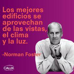 Norman Foster (Mánchester, 1 de junio de 1935) es un arquitecto británico que fue galardonado con el premio Pritzker Architecture Prize en 1991 y el Premio Príncipe de Asturias de las Artes en el año 2009.