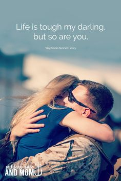 Dating someone in the military quotes of encouragement
