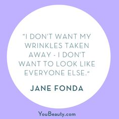 Your wrinkles are yours and yours alone