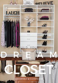 A Closet Made Just For You, By You!   #Closet #DreamCloset #