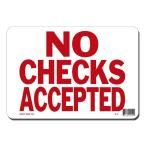 10 in. x 7 in. Red on White Plastic No Checks Accepted Sign, White With Red Printing