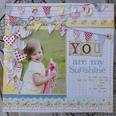 you are my sunshine *Urban Scrapbook* by papermama @Two Peas in a Bucket
