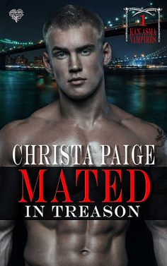 Laurie's Paranormal Thoughts and Reviews: Mated in Treason by Christa Paige