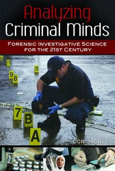 Bestseller Books Online Analyzing Criminal Minds: Forensic Investigative Science for the 21st Century (Brain, Behavior, and Evolution) Don Jacobs $50.44  - http://www.ebooknetworking.net/books_detail-031339699X.html