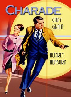 Charade - Audry Hepburn and Cary Grant. They surprisingly make a wonderful on screen team.