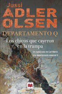 Los Chicos que Cayeron en la Trampa de Jussi Adler-Olsen. El primero lo leí con mucho gusto. Y con éste sigo el mismo ritmo. No se puede parar.