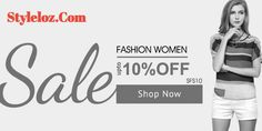 Get flat 10% off on your favorite #summer #styles. Also get 20% OFF on next Purchase.
