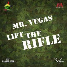 Mr. Vegas - Lift The Rifle -| http://reggaeworldcrew.net/mr-vegas-lift-the-rifle/