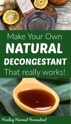 DIY BEST Decongestant that REALLY Works! How to Get Rid of a Stuffy Nose Naturally Natural herbal remedies are often the best to use for soothing and getting rid of stuffy noses and congestion. Here is a natural recipe for a decongestant made with honey & Natural Cough Remedies, Cold Home Remedies, Natural Health Remedies, Natural Cures, Natural Healing, Herbal Remedies, Natural Treatments, Natural Foods, Natural Beauty
