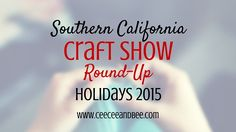 A complete list of handmade craft fairs in san Diego and Los Angeles happening this November & December 2015