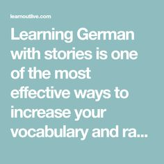 Learning German with stories is one of the most effective ways to increase your vocabulary and rapidly make sense of grammar in action. Don't ...