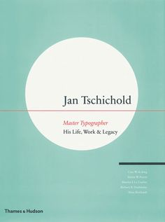 Jan Tschihold, Master Typographer: His Life, Work and Legacy Hardcover (November 20, 2008) by Cees W. De Jong | Book Cover Design | Design // (Cover of Jan Tschichold, Master Typographer: His life, work and legacy. Published by Thames and Hudson, 2008) //